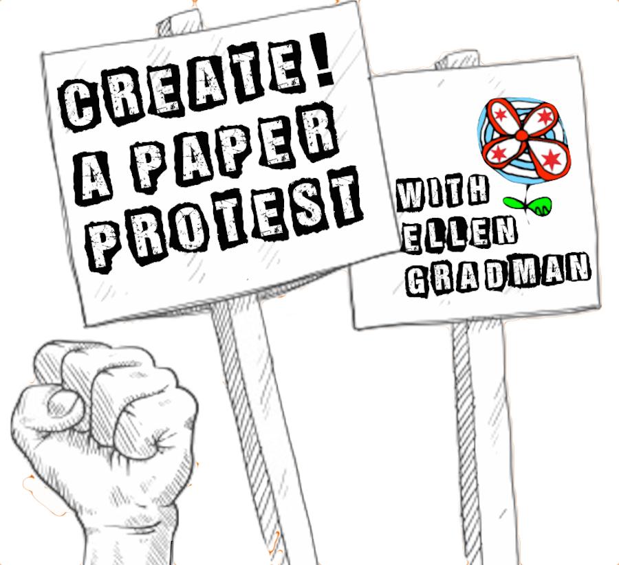 CREATE! Paper Protest!